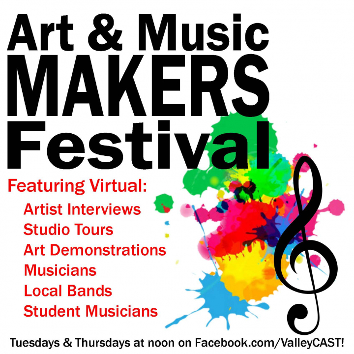 ValleyCAST Virtual Art & Music Makers Festival